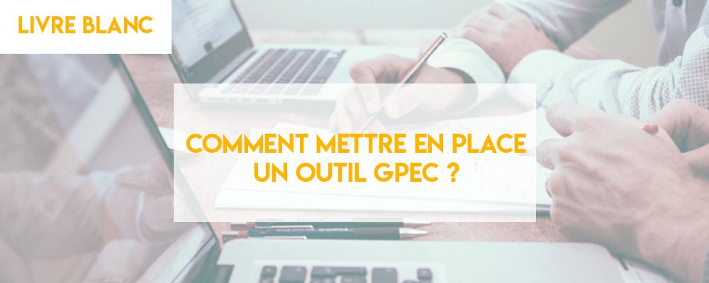 Comment mettre en place un outil GPEC ?
