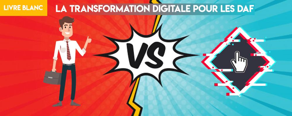 Livre Blanc : La transformation digitale pour les DAF